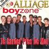Alliage & Boyzone - Te garder près de moi